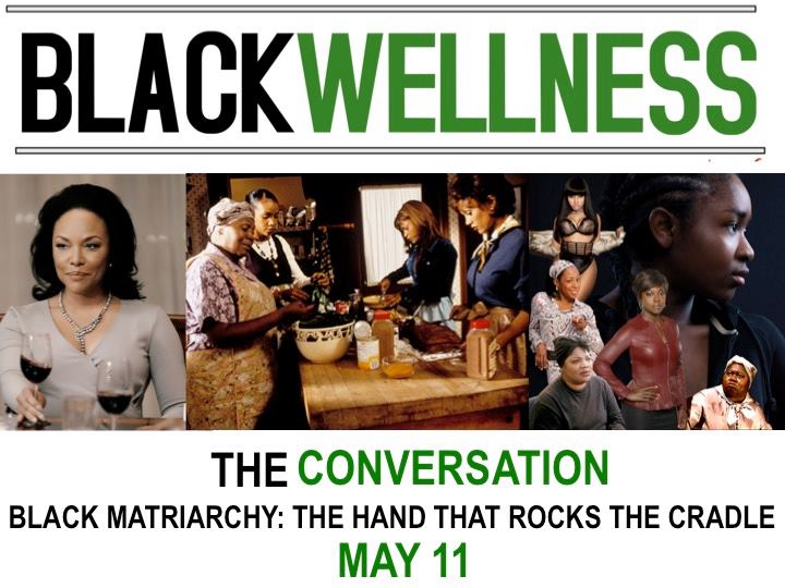 black_wellness_black_matriarchy_the_hand_that_rocks_the_cradle