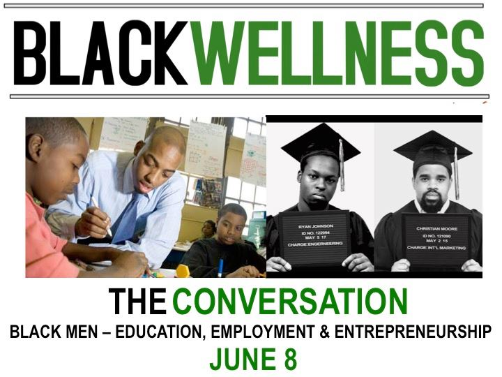 black_wellness_black_men_education_employment_and_entrepreneurship